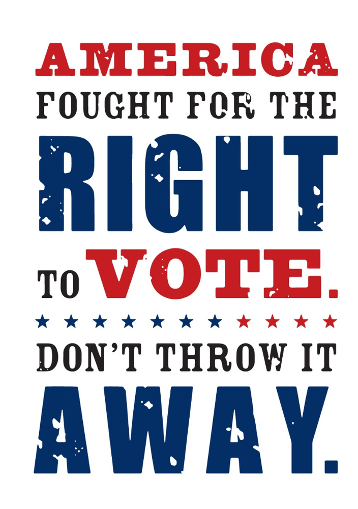 Voting is our right